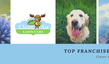Clean Air Lawn Care is a Top Franchise of 2021